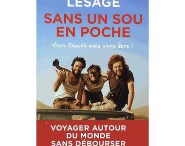 Lisez ce livre, Sans un sou en poche, un livre sur un récit de voyage sans argent d'Europe, jusqu'au Mexique.
