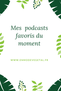 Mes podcasts favoris du moment